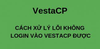 wikivps-cách xử lý lỗi không login vào vestacp được