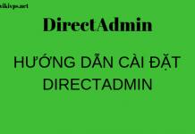 wikivps-directadmin hướng dẫn cài đặt